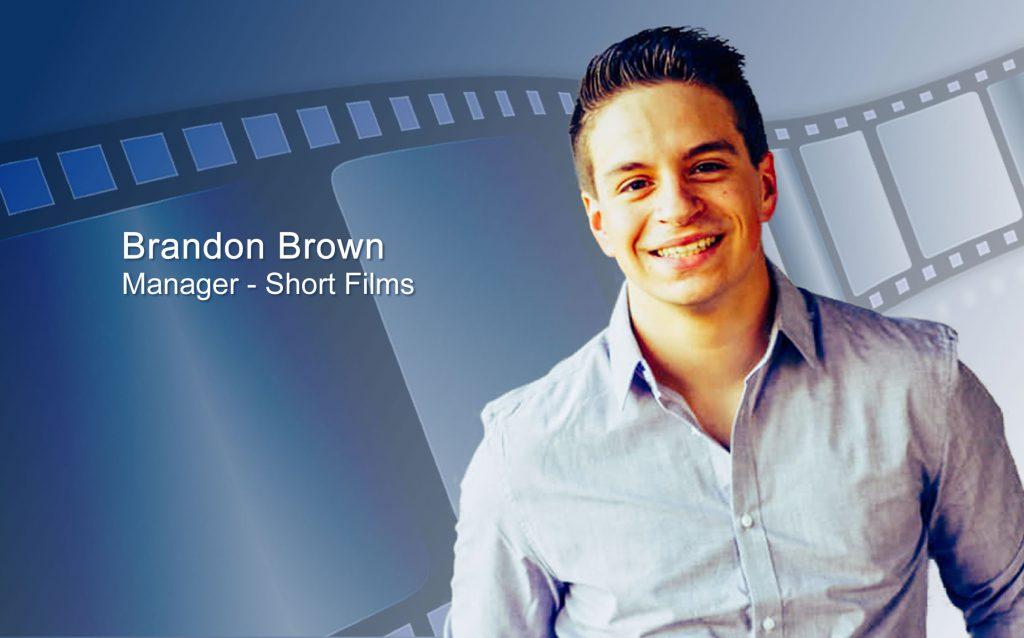 Brandon Brown - Manager - Short Films